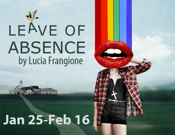 Leave of Absence by Lucia Frangione at Pacific Theatre until February 14th, 2013